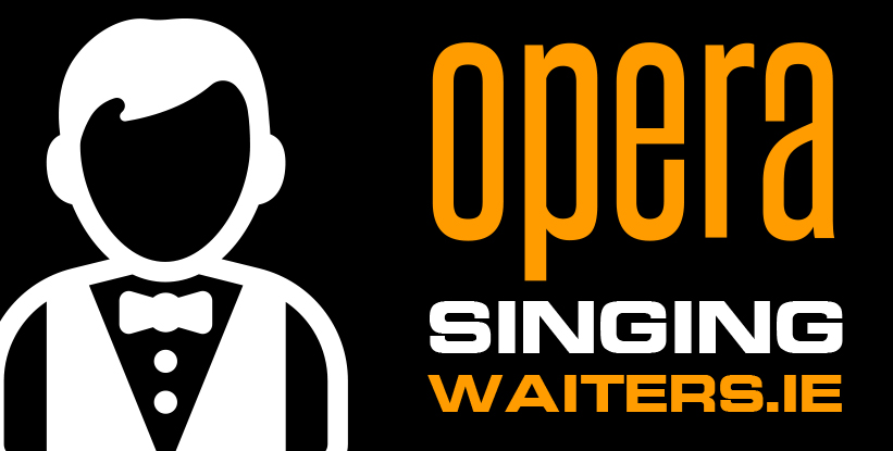The Opera Singing Waiters